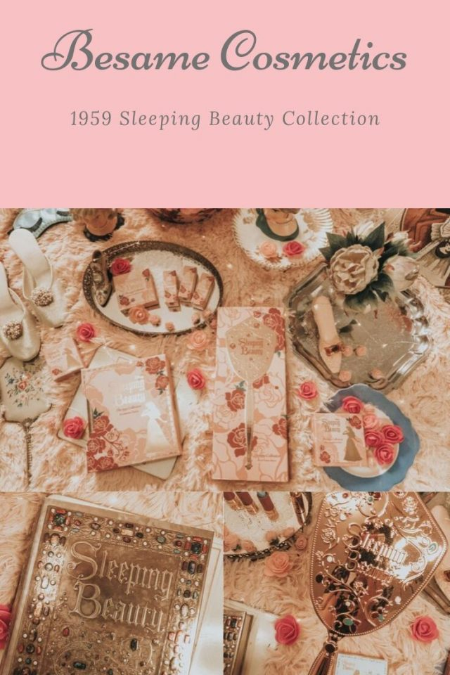 Besame Cosmetics, 1959 Sleeping Beauty Collection, Besame Cosmetics 1959 sleeping beauty collection review, vintage inspired makeup, Besame Cosmetics review, Besame Cosmetics sleeping beauty collection review