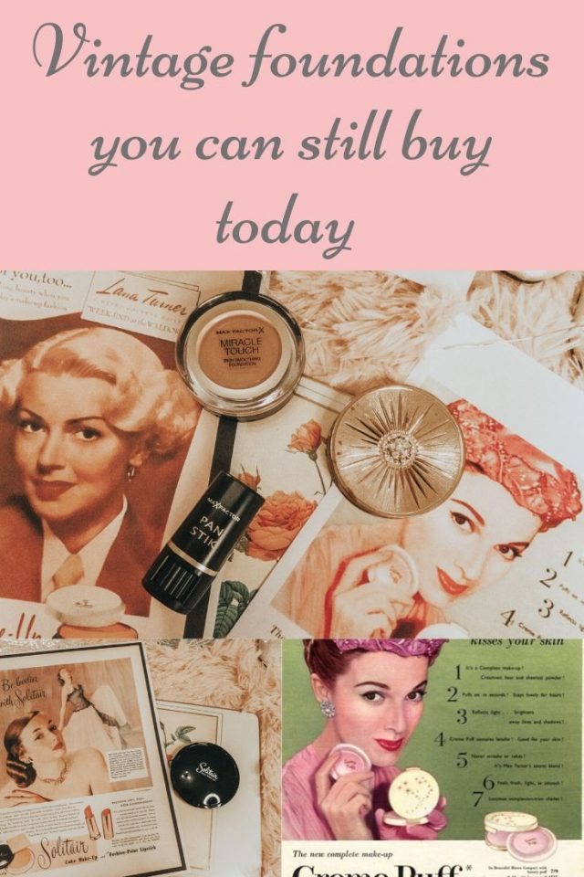 vintage foundations you can still buy today, vintage face foundation, vintage makeup brands, vintage makeup you can still buy today, vintage cosmetics you can still buy today, max factor, Dubarry, vintage makeup