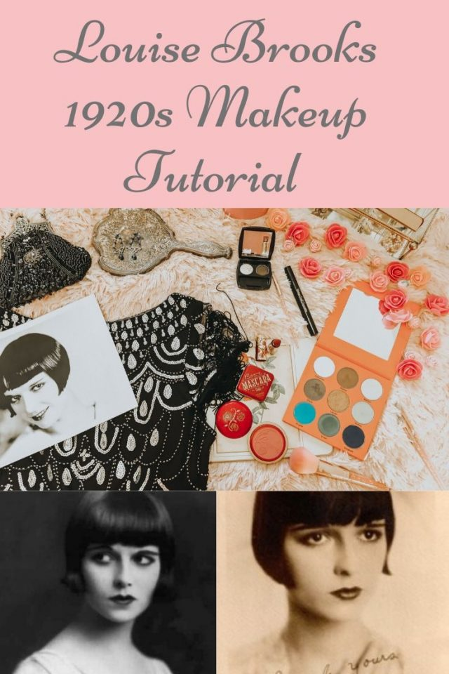 Louise Brooks, 1920s makeup tutorial, vintage makeup tutorial, 1920s makeup, vintage makeup, flapper makeup,