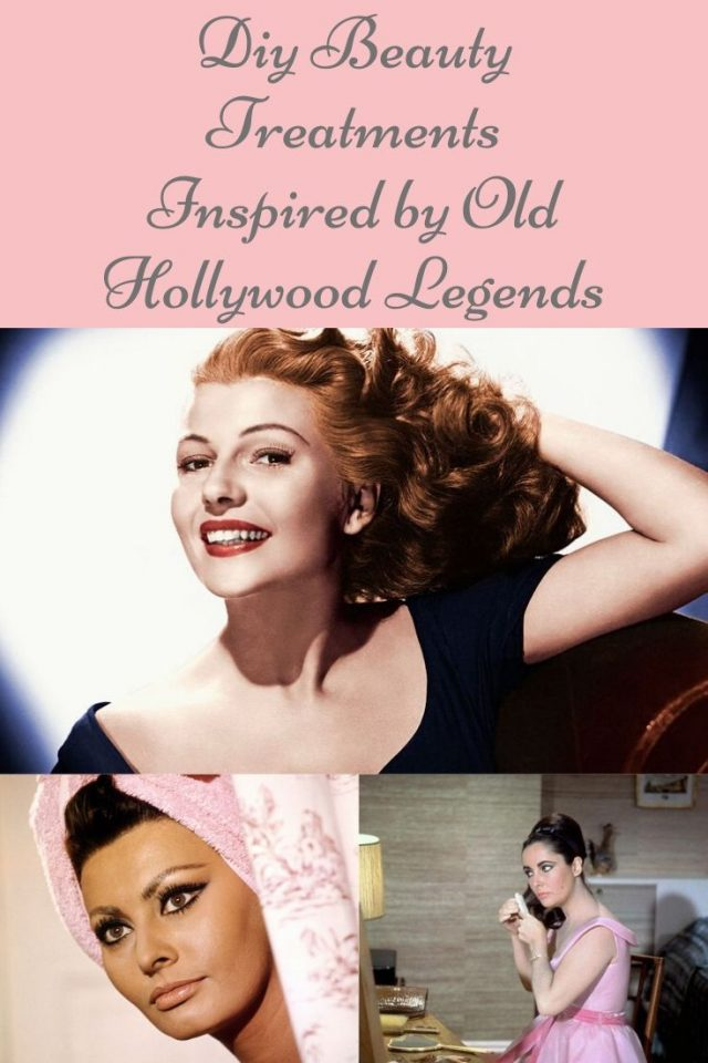DIY Old Hollywood Beauty Tricks, Old Hollywood beauty secrets, Old Hollywood beauty tips, Old Hollywood makeup, old Hollywood beauty hacks, elizabeth taylor, rita hayworht, sofia loren, mae west, joan crawford, marilyn monroe