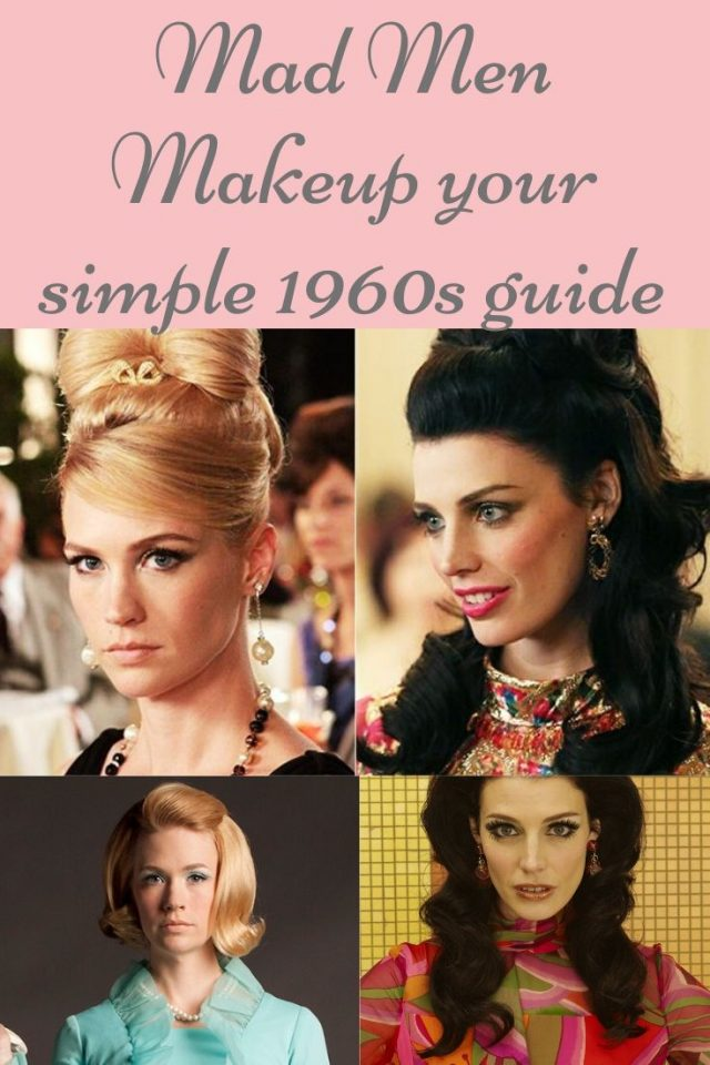 Mad Men makeup your simple 1960s makeup guide, 1960s makeup guide, 1960s beauty guide, 1960s mad men inspired makeup, mad men inspired makeup