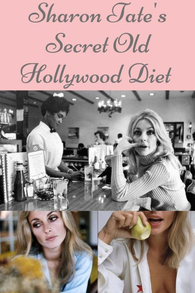 Sharon Tate's Diet, Sharon Tate's favorite foods, Sharon Tate's favorite restaurants, Sharon Tate's last meal