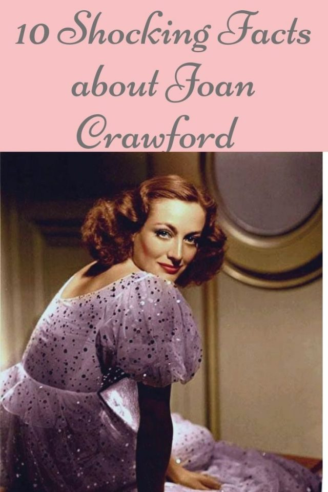 10 shocking facts about Joan Crawford, Joan Crawford, Joan crawford biography, Joan crawford facts