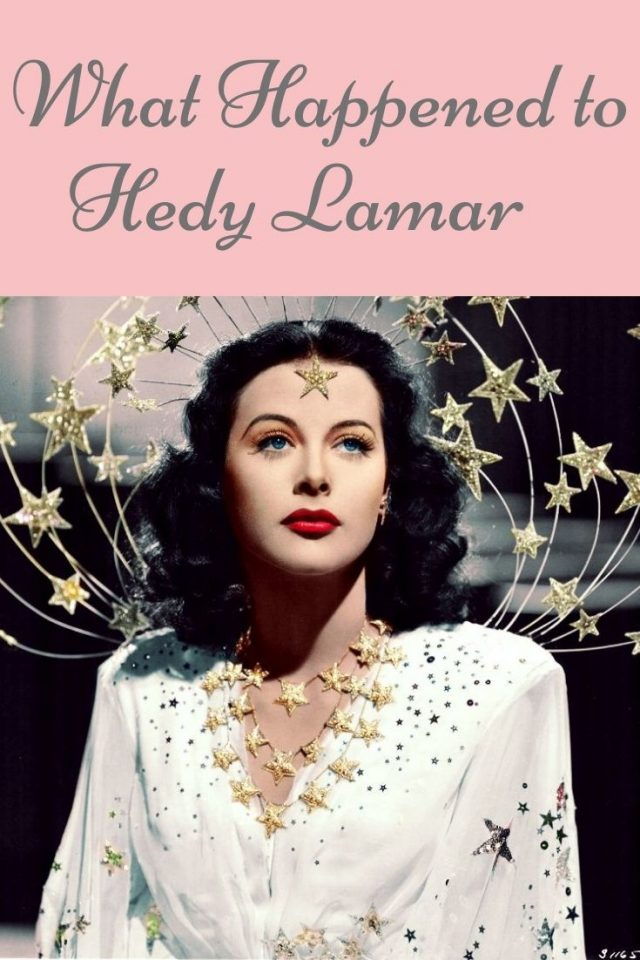 What happened to Hedy Lamarr, Hedy Lamarr Bio, Hedy Lamarr Inventor, Hedy Lamarr Old Hollywood, Hedy Lamarr life story, Hedy Lamarr beauty