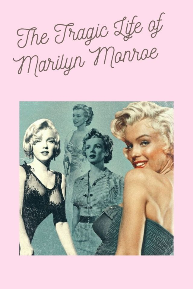 The Tragic life of Marilyn Monroe, Marilyn monroe bio, Marilyn Monroe life story, Marilyn Monroe troubled past