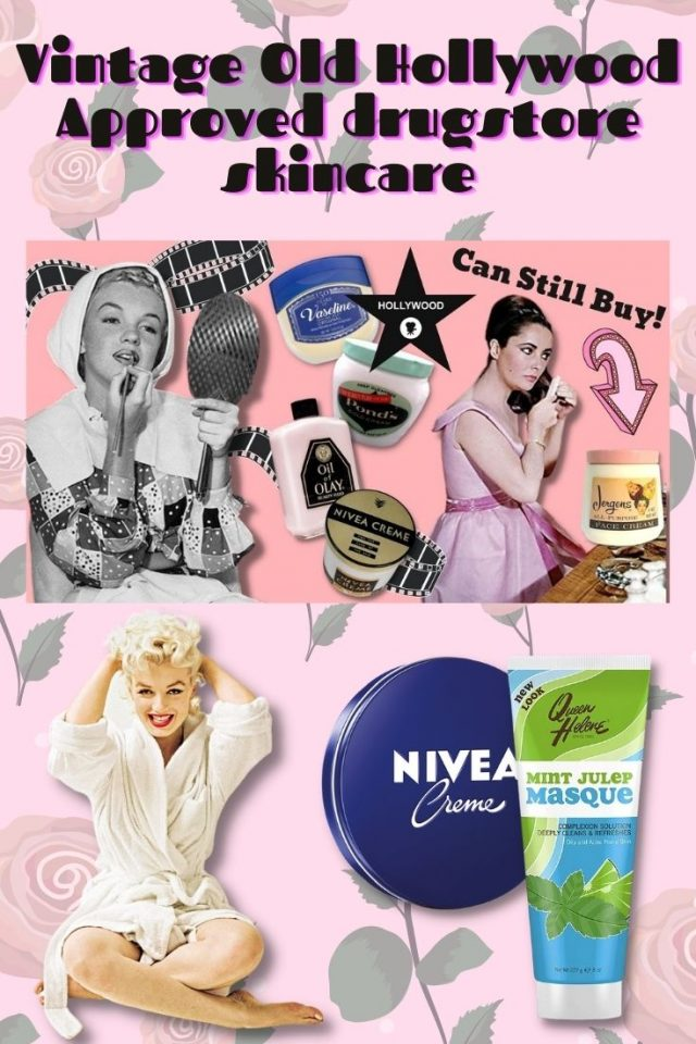 Vintage skincare you can still buy today, old hollywood skincare product, vintage drugstore skincare products you can still buy today, Marilyn Monroe skincare, Elizabeth Taylor skincare