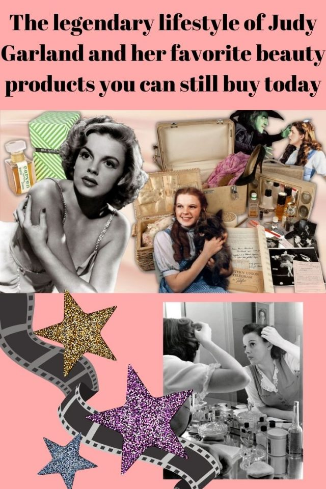 The legendary lifestyle of Judy Garland and her favorite beauty products you can still buy today