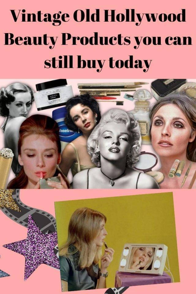 Vintage Old Hollywood Beauty products you can still buy today, vintage beauty products you can still buy today, Marilyn Monroe, Audrey Hepburn, Joan Crawford, Sharon Tate, elizabeth taylor, sophia loren